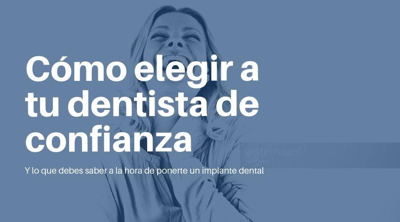 Como elegir un dentista de confianza- Puente Genil